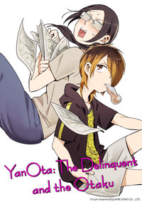 YanOta: The Delinquent and the Otaku